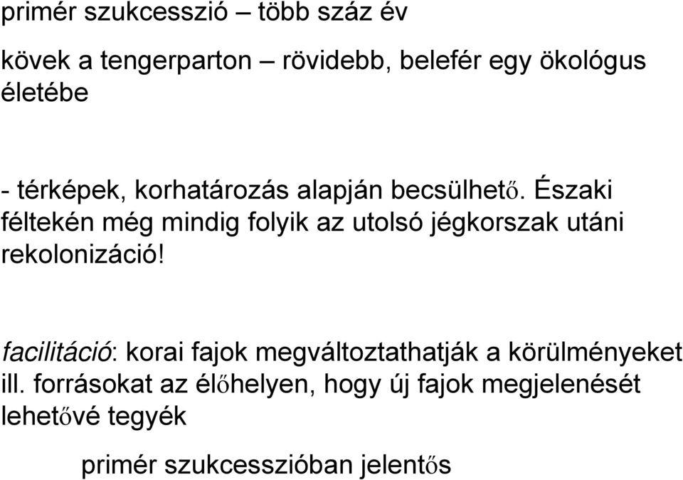 Biológia - hét - Ökológia II.